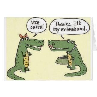 Lustiger ex Ehemann-Alligatorgeldbeutel Grußkarte
