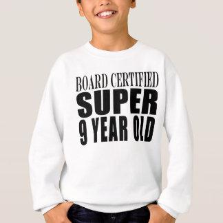 Lustiger Geburtstag B. Certified Super neun Sweatshirt