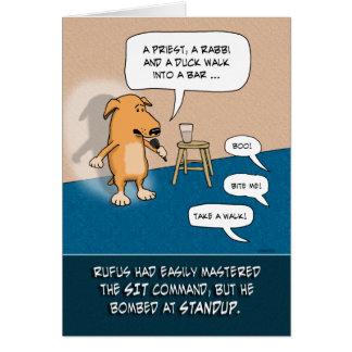 Lustiger Geburtstag: Standup Comic-Hund Karte