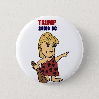 Lustiger Trumpf als Höhlenbewohner-politischer Runder Button 5,7 Cm