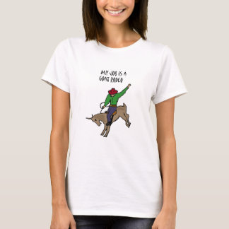 Lustiger Ziegen-Rodeo-Job-Spaß-Cartoon T-Shirt