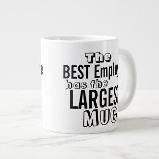 Lustiges bestes Angestellt-Zitat-große Tasse - Jumbo-Tasse