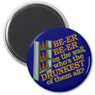 Lustiges Bier auf der Wand Runder Magnet 5,1 Cm