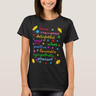 Lustiges elegantes der positiven Wörter T-Shirt