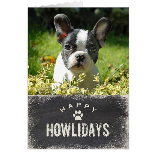 Lustiges glückliches Howlidays HundeweihnachtsFoto Karte