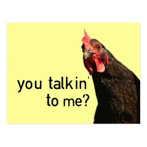 Lustiges Haltungs-Huhn - Sie talkin zu mir? Postkarten