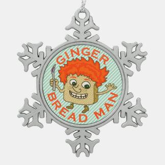 Lustiges Ingwer-Brot-Mann-Weihnachtswortspiel Schneeflocken Zinn-Ornament