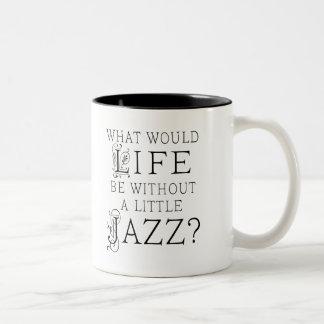 Lustiges Jazz-Musik-Zitat Zweifarbige Tasse