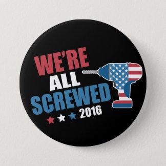 Lustiges politisches alle werden wir 2016 runder button 7,6 cm