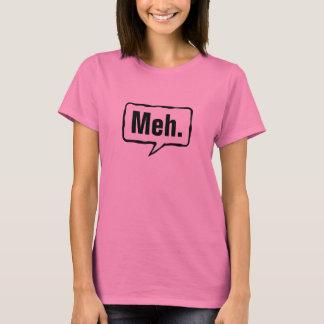 Lustiges rosa T-Stück Meh Shirts | für Frauen und