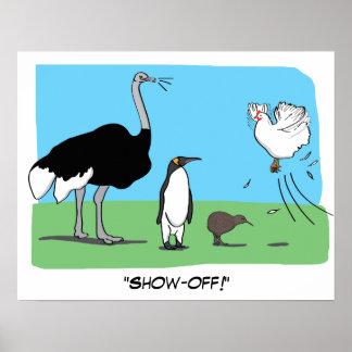 Lustiges Strauß-Pinguin-Kiwi-Fliegen-Huhn führen Poster