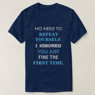 Lustiges T-Shirt der Wiederholungs-sich