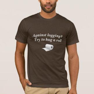 (Lustiges T-Stück) gegen die Protokollierung? T-Shirt