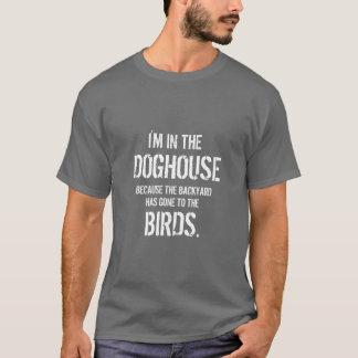 Lustiges Zitat bin ich im Doghouse T-Shirt