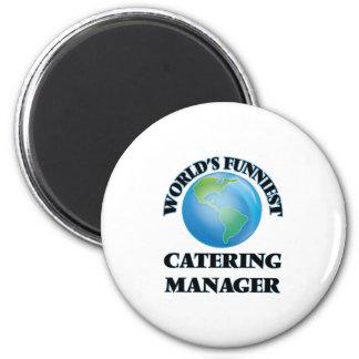 Lustigster der Catering-Manager der Welt Magnete
