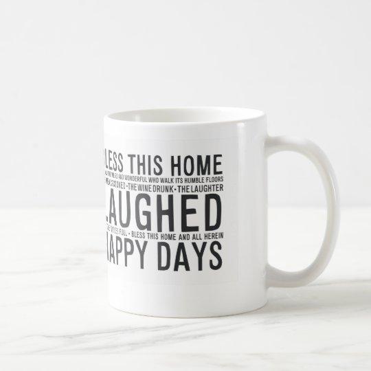 MA014 segnen dieses Zuhause Kaffeetasse