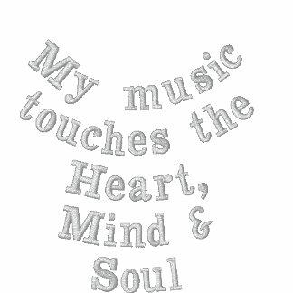 Ma musique touche le coeur, l'esprit et le sweatshirts