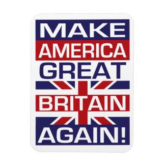 Machen Sie Amerika Großbritannien wieder! Es würde Magnet