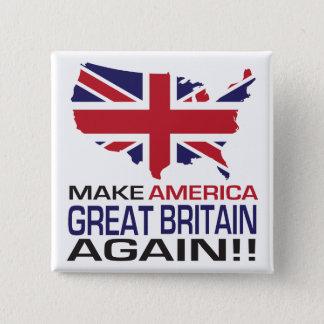 Machen Sie Amerika Großbritannien wieder! Quadratischer Button 5,1 Cm