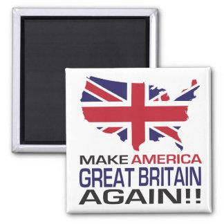 Machen Sie Amerika Großbritannien wieder! Quadratischer Magnet