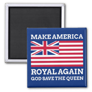 Machen Sie Amerika königlich wieder Quadratischer Magnet