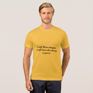 Machen Sie Beer.ologist, Handwerksbier trinkendes T-Shirt