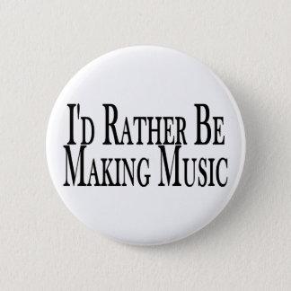 Machen Sie eher Musik Runder Button 5,7 Cm