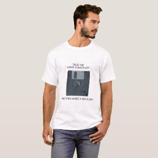 MACHEN SIE EINE UNTERSTÜTZUNG! T-Shirt