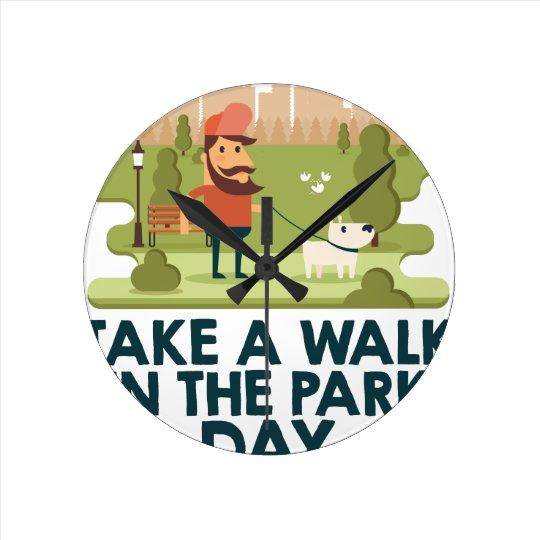 Machen Sie einen Spaziergang am Park-Tag Runde Wanduhr