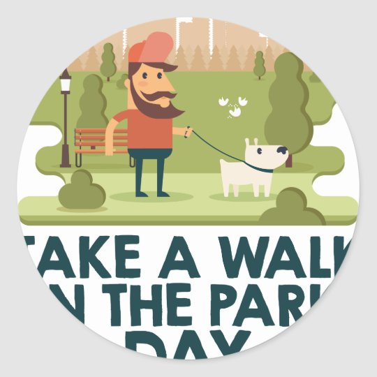Machen Sie einen Spaziergang am Park-Tag Runder Aufkleber