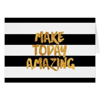 Machen Sie heute fantastisch, schwarz und Gold, Karte