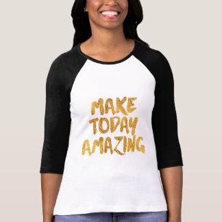 Machen Sie heute fantastisch, schwarz und Gold T-Shirt