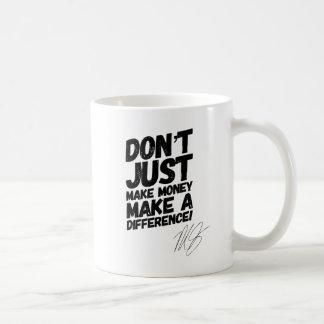 Machen Sie Ihren Traum eine Wirklichkeit Kaffeetasse