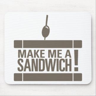 Machen Sie mich ein Sandwich Mauspads