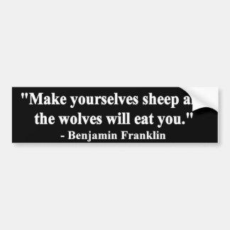 """""""Machen Sie sich Schafe u. essen die Wölfe Sie. """" Autoaufkleber"""