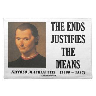 Machiavelli-Enden rechtfertigt das Tischsets