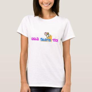 Mädchen-Skate auch! - Skateboard-T-Shirt T-Shirt