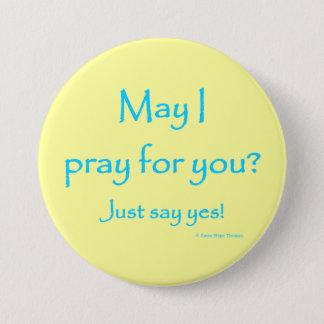 mag ich für Sie beten Runder Button 7,6 Cm