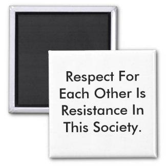 Magnet-Sprichwortrespekt ist Widerstand Quadratischer Magnet