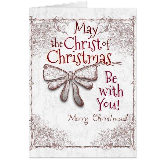 Mai ist der Christus von Weihnachten mit Ihnen, Karte