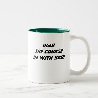 Mai ist der Kurs mit Ihnen! Kaffee-Tasse Zweifarbige Tasse