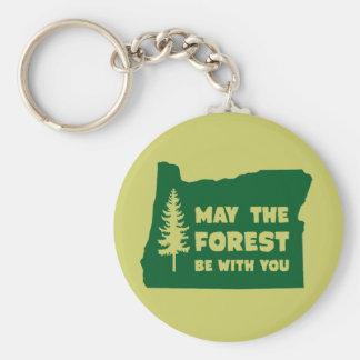 Mai ist der Wald mit Ihnen Oregon Schlüsselanhänger