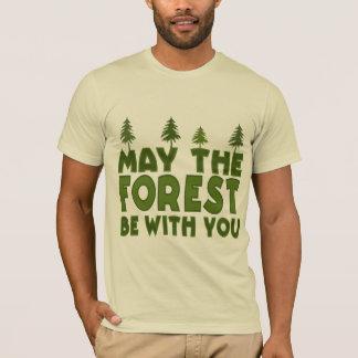Mai ist der Wald mit Ihnen umweltschützer T-Shirt