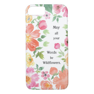 Mai sind alle Ihre Unkräuter Wildblumen iPhone 8/7 Hülle