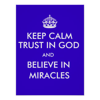 Maintenez la confiance calme dans Dieu pour croire