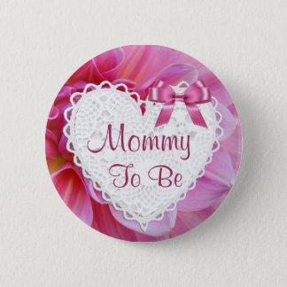 Mama, zum rosa Blüten-Babyparty-Knopf zu sein Runder Button 5,7 Cm