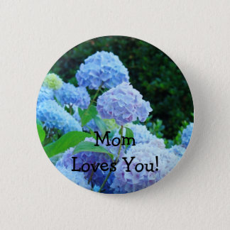 Mamma-Lieben Sie! Knopf Rosahydrangea-Blumen blau Runder Button 5,7 Cm