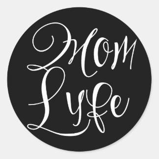 Mamma Lyfe klassischer runder Aufkleber, glatt Runder Aufkleber