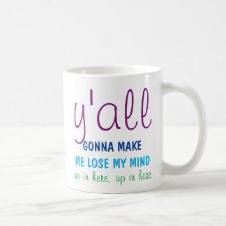 Mamma-Tasse - Sie werden mich meinen Verstand Kaffeetasse