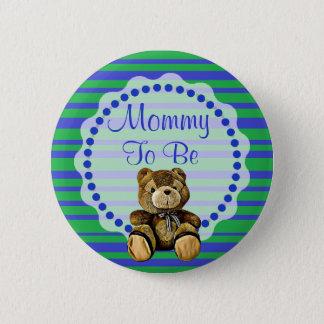 Mamma, zum blauer und grüner Bärn-Babyparty-Knopf Runder Button 5,1 Cm